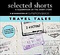 Selected Shorts Travel Tales