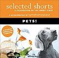 Pets! (Selected Shorts)