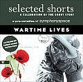 Wartime Lives (Selected Shorts)
