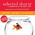 Even More Laughs (Selected Shorts)