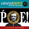 Selected Shorts: Poe! (Selected Shorts)