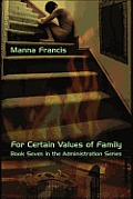 For Certain Values of Family