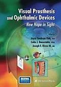 Visual Prosthesis and Ophthalmic Devices: New Hope in Sight (Ophthalmology Research)