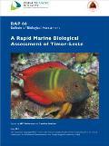 A Rapid Marine Biological Assessment of Timor-Leste: Rap Bulletin of Biological Assessment 66