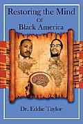 Restoring the Mind of Black America
