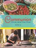 Communion A Culinary Journey Through Vietnam