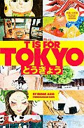 T Is for Tokyo