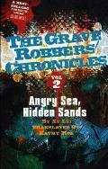 Angry Sea, Hidden Sands