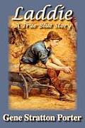 Laddie, a True Blue Story