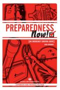 Preparedness Now!: An Emergency Survival Guide
