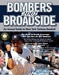 Bombers Broadside: An Annual Guide to New York Yankees Baseball