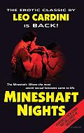 Mineshaft Nights