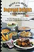 Best of the Best from Dogwood Delights Cookbook: The Most Popular Recipes from the Four Classics Georgia Pioneers Cookbooks
