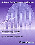 Ultimate Study Guide to Microsoft Project 2010: Foundations Cover
