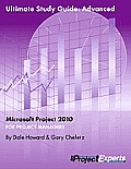 Ultimate Study Guide: Advanced Microsoft Project 2010