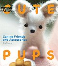 Cute Pups: Canine Friends and Accessories Cover