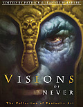 Visions of Never