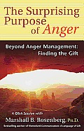 The Surprising Purpose of Anger: Beyond Anger Management: Finding the Gift Cover