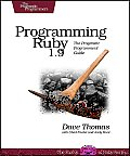 Programming Ruby 1.9 The Pragmatic Programmers Guide 3rd Edition