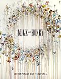 Milk & Honey Contemporary Art in California