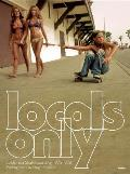 Locals Only: California Skateboarding 1975-1978 Cover