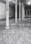 112 Greene Street: The Early Years, 1970-1974