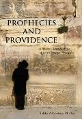 Prophecies and Providence: A Biblical Approach to Modern Jewish History