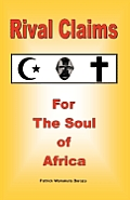 Rival Claims for the Soul of Africa