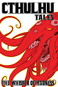 Cthulhu Tales #02: Cthulhu Tales: The Whisper Of Madness by Mark Waid (edt)