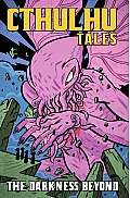 Cthulhu Tales #4: Darkness Beyond by Raven Gregory