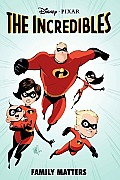 Incredibles Family Matters