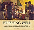 Finishing Well: Studies in the Lives of Jacob and Joseph from Genesis 49 and 50