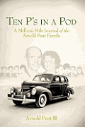 Ten P's in a Pod: The Million-Mile Journal of a Home School Family