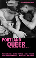 Portland Queer Tales of the Rose City