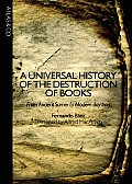 A Universal History of the Destruction of Books: From Ancient Sumer to Modern-Day Iraq Cover