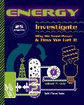 Energy 25 Projects Investigate Why We Need Power & How We Get It