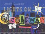 Lights on Broadway: A Theatrical Tour from A to Z