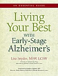 Living Your Best with Early Stage Alzheimers