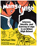Manga High Literacy Identity & Coming of Age in an Urban High School