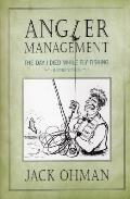 Angler Management: The Day I Died While Fly Fishing and Other Stories Cover