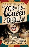 Rock & Roll Queen of Bedlam