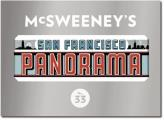 McSweeney's Quarterly Concern #33: McSweeney's Issue 33: The San Francisco Panorama Cover