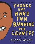 Thanks and Have Fun Running the Country: Kids' Letters to President Obama Cover