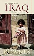 In Search Of Iraq Baghdad To Babylon
