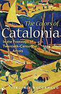 The Colors of Catalonia: In the...