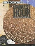 Darkest Hour: Dawn of the Artifacts: A Shadowrun Adventure