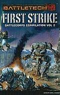 Battlecorps: Anthology Volume 2 - First (Battletech) by Loren L. Coleman