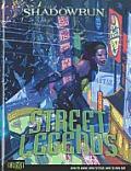 Street Legends Shadowrun
