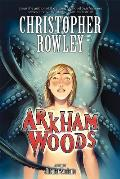 Arkham Woods by Christopher Rowley
