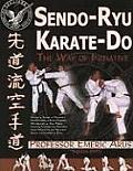 Sendo-Ryu Karate-Do: The Way of Intiative